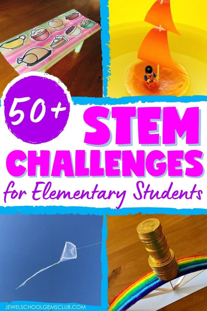 50+ STEM Challenges for Elementary Students by Jewel's School Gems Club