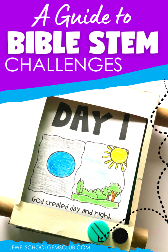 A Guide to Bible STEM Challenges and More by Jewel's School Gems Club