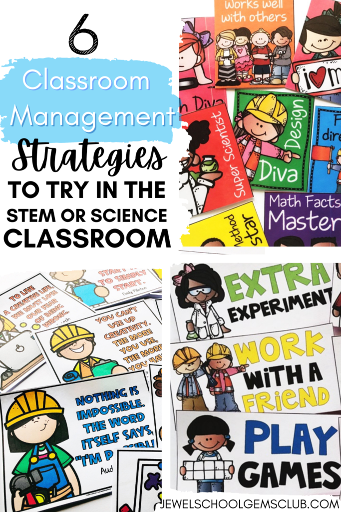 6 Classroom Management to Try in the STEM or Science Classroom by Jewel's School Gems Club